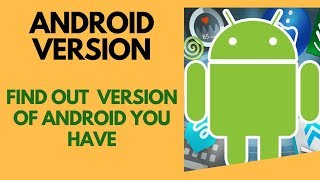 How to Find Out Which Version of Android You Have - Tech Geeks