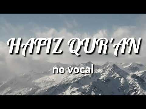 HAFIZ QUR'AN (No Vocal)