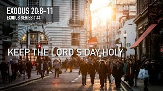 KEEP THE LORD'S DAY HOLY - Pastor Billy Jung (Hope of Glory)