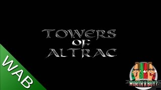 Towers of Altrac Review - Worth a Buy?