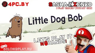 Little Dog Bob Gameplay (Chin & Mouse Only)