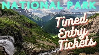 National Parks That Need Entry Tickets or Reservations for Summer 2021