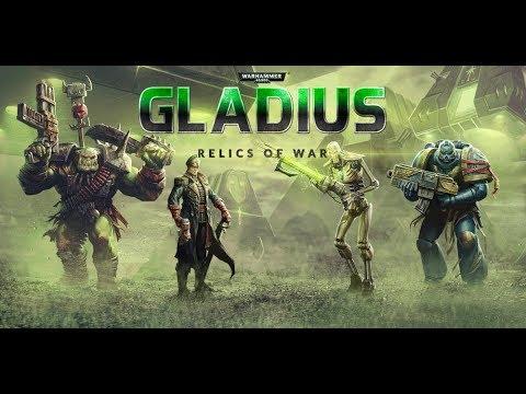 Краткий обзор Warhammer 40,000 - Gladius - Relics of War |