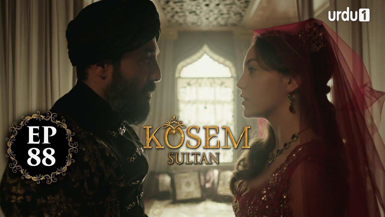 Kosem Sultan | Episode 88 | Turkish Drama | Urdu Dubbing | Urdu1 TV | 02 February 2021
