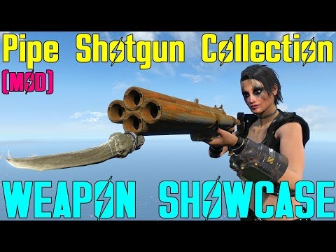 Fallout 4: Weapon Showcases: Pipe Shotgun Collection (Mod)
