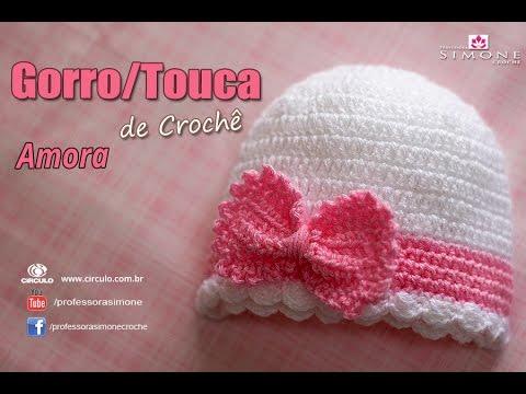 Gorro Touca de Crochê Amora - Tamanho RN - passo a passo - YouTube 5a2664d4fea