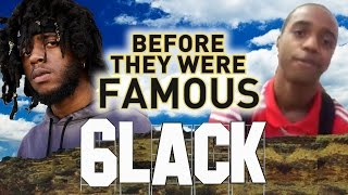 6LACK - Before They Were Famous - PRBLMS