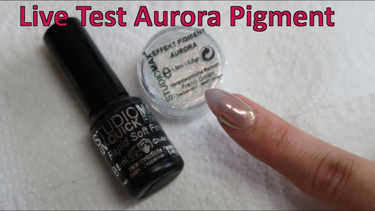 AURORA PIGMENT von Nails.de im LIVE TEST - YouTube
