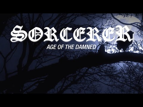 "Sorcerer ""Age of the Damned"" (OFFICIAL VIDEO)"