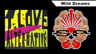 T.LOVE ALTERNATIVE - Wild Dreams [ AUDIO]