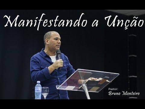 Manifestando a unção - Bruno Monteiro