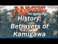 The History of MAGIC THE GATHERING| Betrayers of Kamigawa, NINJAS!
