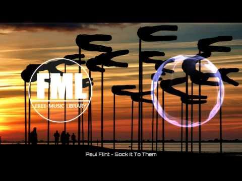Paul Flint - Sock It To Them [NCS]
