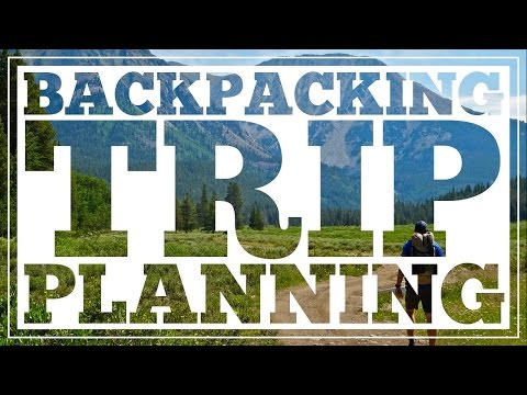 12 Tips For Planning Great Backpacking Adventures CleverHiker.com