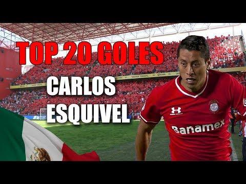 Top 20 goles de Carlos Esquivel con Toluca