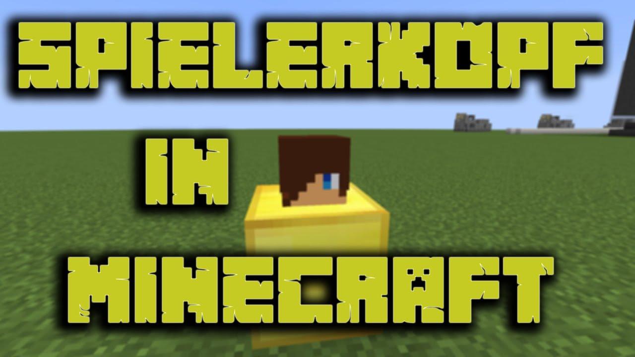 Minecraft Spielerkopf Bekommen Tutorial YouTube - Minecraft spielerkopfe erstellen