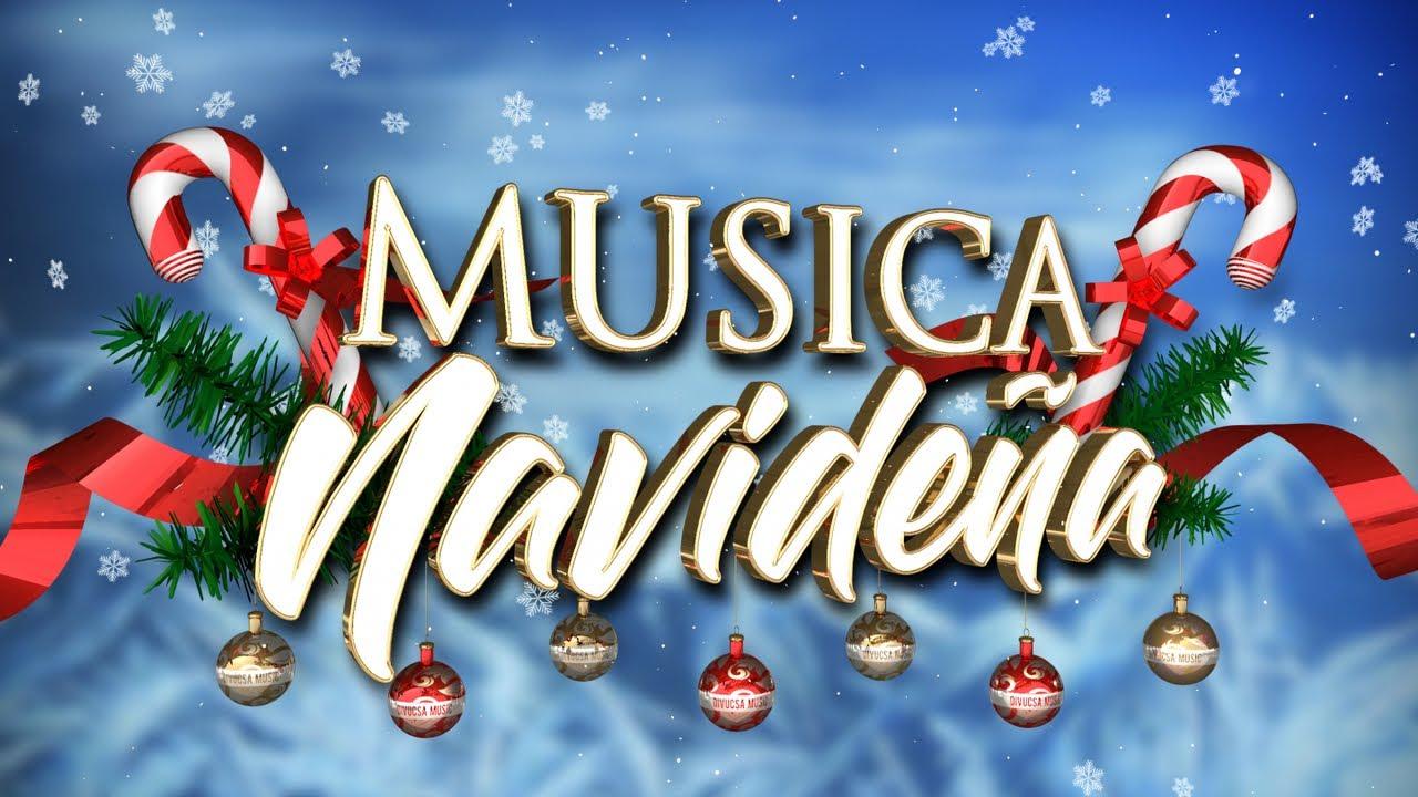 Musica Navideña Villancicos Para Celebrar La Navidad Youtube
