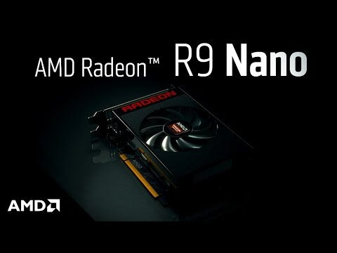 The AMD Radeon™ R9 Nano Graphics Card. Small Size. Giant Impact.