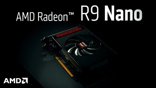 the amd radeon r9 nano graphics card small size giant impact