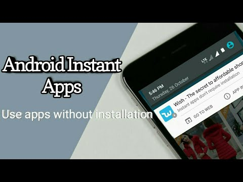 How To Enable Android Instant Apps : Use Apps Without Installation ✓