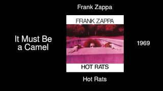 Frank Zappa - It Must Be a Camel - Hot Rats [1969]