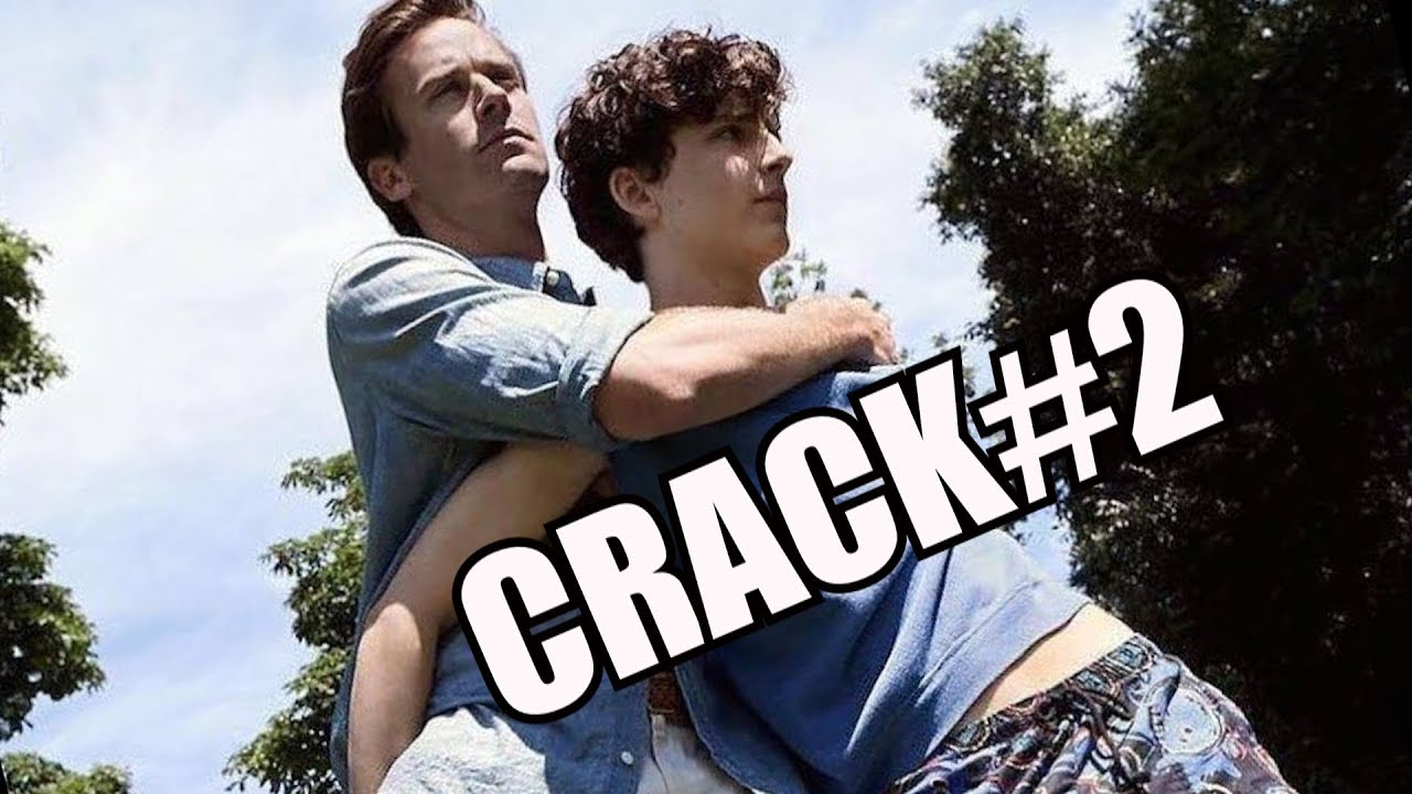 call me by your name || crack#2 - YouTube