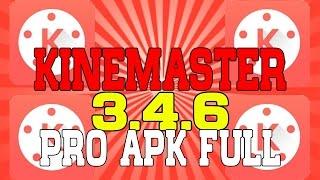 kinemaster pro v 3 4 6 review descarga download apk full 2016