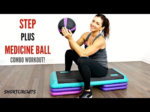 20 MINUTE WORKOUT - TOTAL BODY STEP PLUS MEDICINE BALL COMBO
