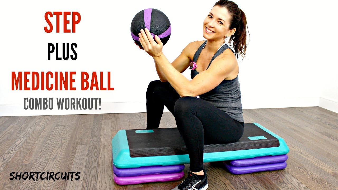 20 MINUTE WORKOUT - TOTAL BODY STEP PLUS MEDICINE BALL ...