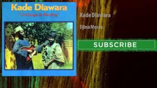 Kade Diawara - Djina Mosso