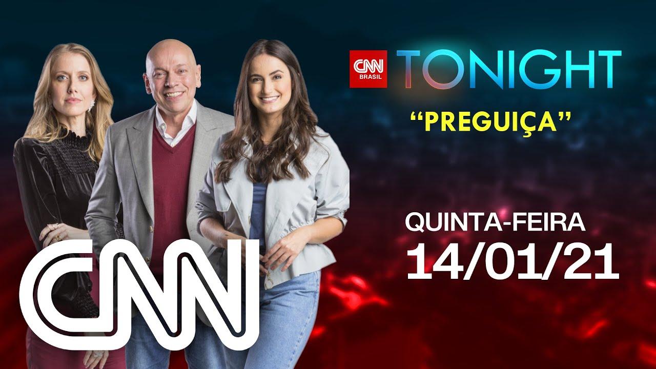 CNN TONIGHT: PREGUIÇA– 14/01/2021