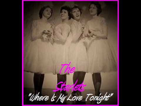 Where Is My Love Tonght ~ The Starlets 1960.wmv