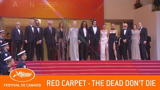 THE DEAD DON'T DIE - Red Carpet - Cannes 2019 - EV