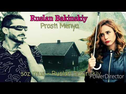 Ruslan Bakinskiy-(Prosti-Menya)-2019-2020.Novinka..