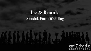 The Smolak Farms Wedding of Liz and Brian