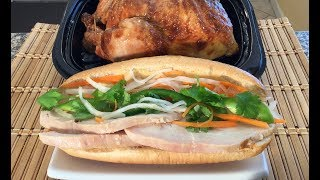 Rotisserie Chicken Banh Mi-How To Make Vietnamese Sandwich, Quick Meal Recipes Asian Food