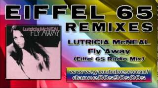 LUTRICIA McNEAL - Fly Away (Eiffel 65 Radio Mix)