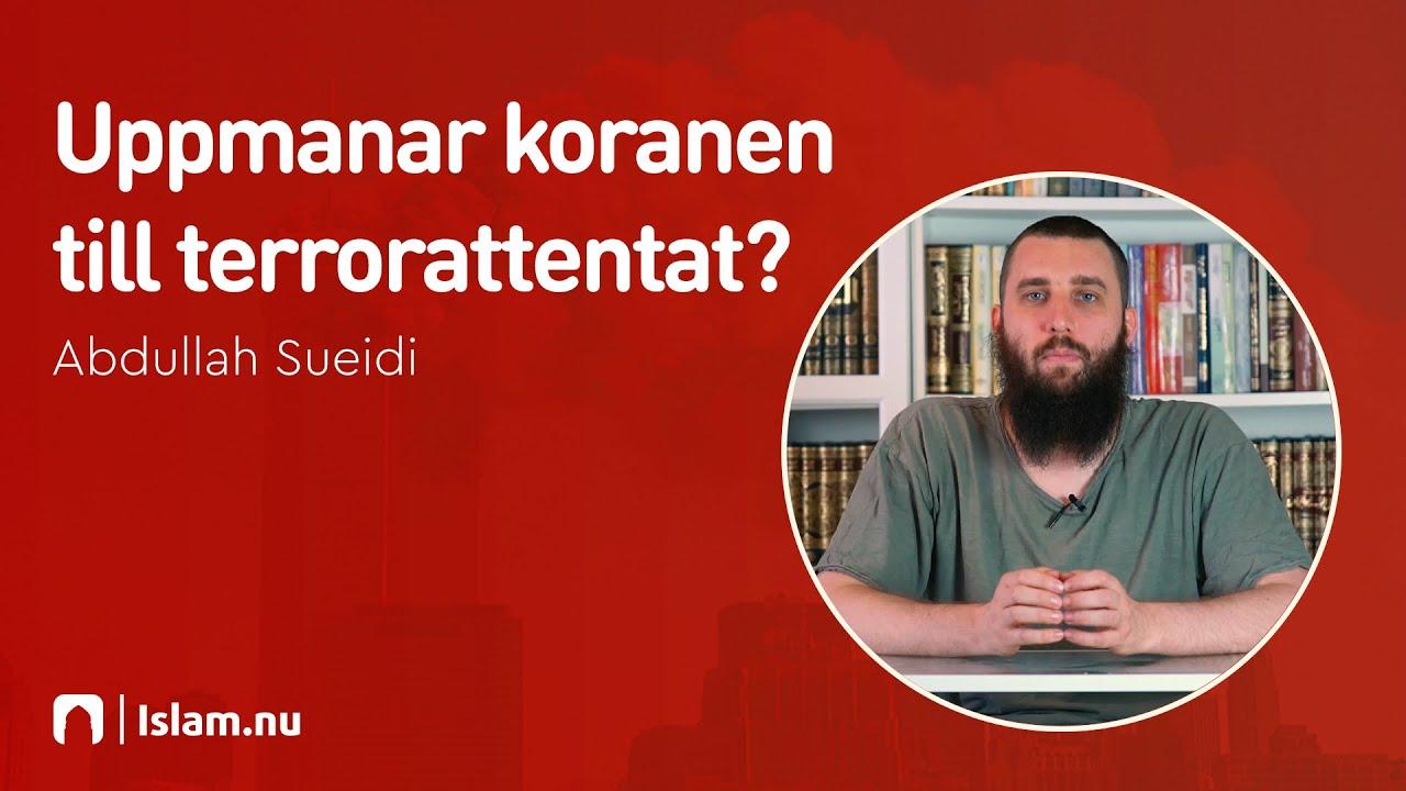 Uppmanar Koranen till terrorattentat?
