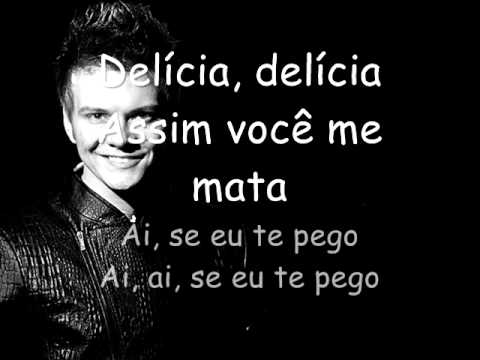 Ai Se Eu Te Pego lyrics by Michel Telo - original song ...