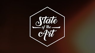 State Of The Art - Episode 2