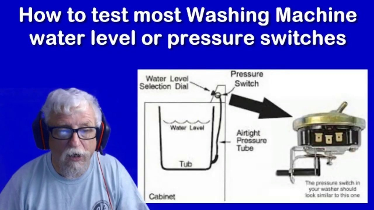 How to test your Washing Machine Water Level switch