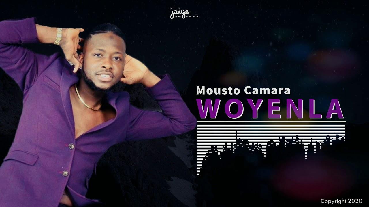 Mousto Camara - Woyenla ( Audio Officiel ) By Jaiye Music Group