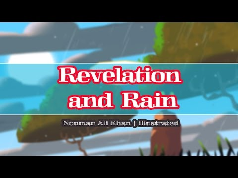 Revelation and Rain | Nouman Ali Khan | illustrated