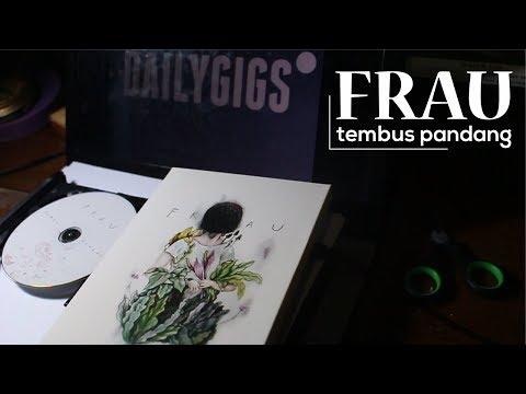 EP FRAU - Tembus Pandang | Rilisan Fisik #5