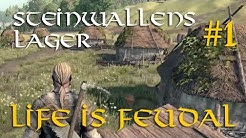 Life is Feudal: #1 - Unser Dorf am Ende der Welt (Steinwallens Lager / deutsch)