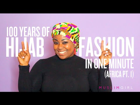 100 Years of Hijab Fashion in 1 Minute (Africa Pt. 1)