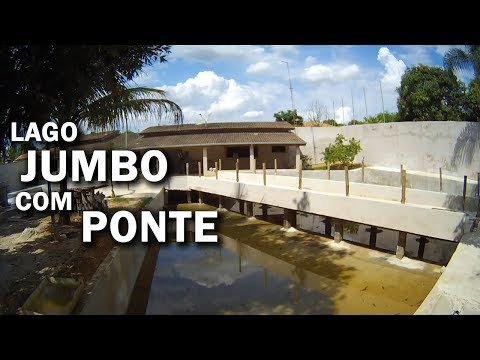 LAGO JUMBO 200 MIL LITROS COM PONTE EM FASE DE ACABAMENTO Canal saalada