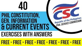 40 SAMPLE QUESTIONS FOR  Philippine Constitution,  General Information and Current Events