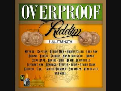 Overproof Riddim Mix [Full Strength] (2011)  By DJ.WOLFPAK