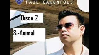 paul oakenfold animal perfecto presents another world
